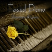 Faded Piano (Pianomusic 4 Lovers) de Various Artists
