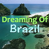 Dreaming Of Brazil de Various Artists