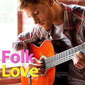Folk Love by Various Artists