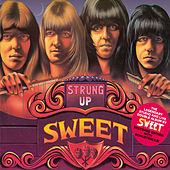 Strung Up (New Extended Version) de Sweet