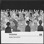 Burn the Witch von Radiohead