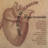 Con Todo el Corazón para Edgar Oceransky de Various Artists