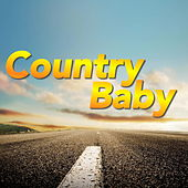 Country Baby by Various Artists