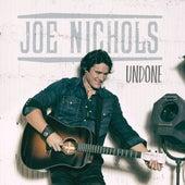 Undone von Joe Nichols