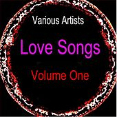 Love Songs Volume One by Various Artists