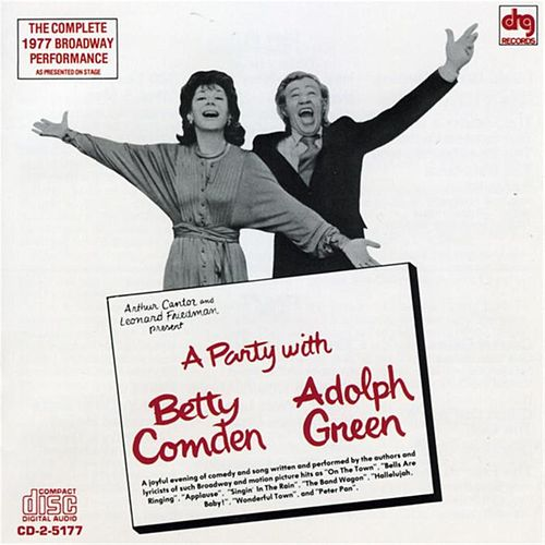 A Party With Betty Comden & Adolph Green by Comden & Green