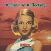 Remind and Reflecting van Fabian