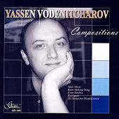 Yassen Vodenitcharov. Compositions by Various Artists