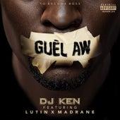 Guèl Aw de DJ Ken