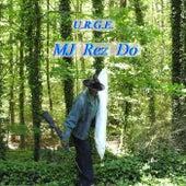 MJ Rez Do de The Urge