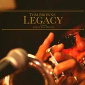 Legacy de Tom Browne
