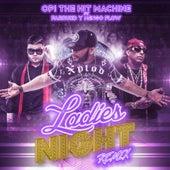 Ladies Night (Remix) [feat. Farruko & Nengo Flow] de Opi the Hit Machine