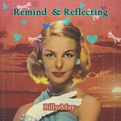 Remind and Reflecting von Billy May