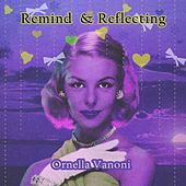 Remind and Reflecting von Ornella Vanoni