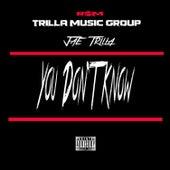 You Don't Know de Jae Trilla