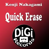 Quick Erase by Kenji Nakagami