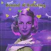 Remind and Reflecting von Martha and the Vandellas