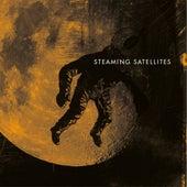 Steaming Satellites by Steaming Satellites