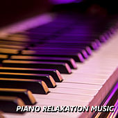 Piano Relaxation Music von Soft Relax Piano