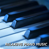 Relaxing Piano Music von Soft Relax Piano