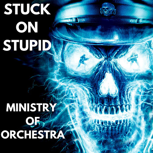 Ministry of Orchestra by Stuck oN Stupid