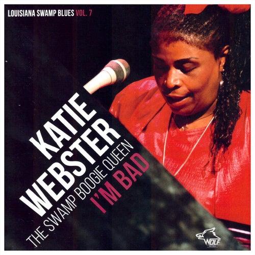 KATIE WEBSTER - the swamp boogie queen / I'M BAD by Katie Webster