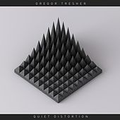 Quiet Distortion by Gregor Tresher