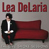 The Live Smoke Sessions von Lea Delaria