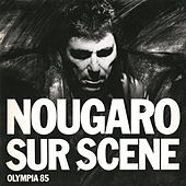 Olympia 1985 by Claude Nougaro