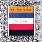 In This Issue by Cal Tjader