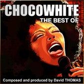 Chocowhite (Best Of) de David Thomas
