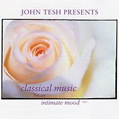 Classical Music for an Intimate Mood de John Tesh