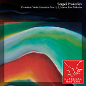 Prokofiev: Violin Concertos Nos. 1, 2, Masks, Five Melodies by Various Artists