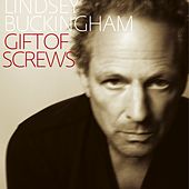 Gift of Screws by Lindsey Buckingham