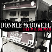 Hey Mr. Oil Man (Single) von Ronnie McDowell