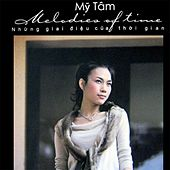 Melodies Of Time 2: Que Huong Dat Nuoc by My Tam