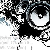 Better Man (feat. G7even) by Monocle