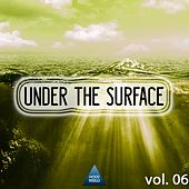 Under the Surface, Vol. 06 by Various Artists