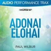 Adonai Elohai by Paul Wilbur