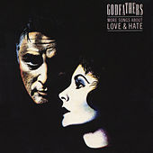 More Songs About Love & Hate (Expanded Edition) by The Godfathers