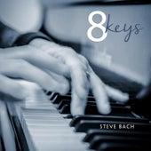 8 Keys de Steve Bach