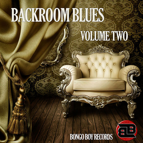Bongo Boy Records Backroom Blues, Vol. 2 by Various Artists