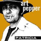 Patricia by Art Pepper