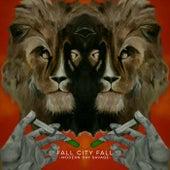 Modern Day Savage by Fall City Fall