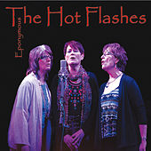 Eponymous de The Hot Flashes