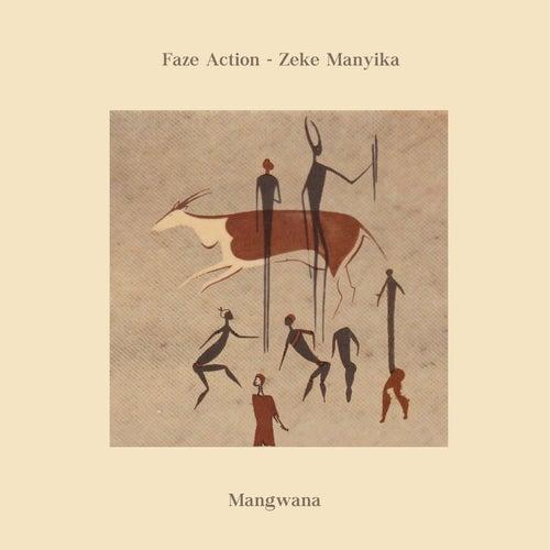 Mangwana by Faze Action