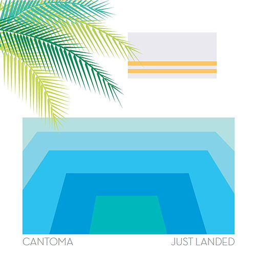 Just Landed by Cantoma