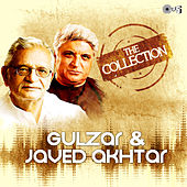 The Collection: Gulzar & Javed Akhtar by Various Artists