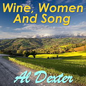 Wine, Women, And Song von Al Dexter & His Troopers