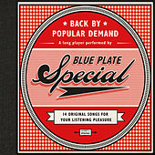 Back by Popular Demand by Blue Plate Special